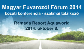 Magyar Fuvarozói Fórum 2014